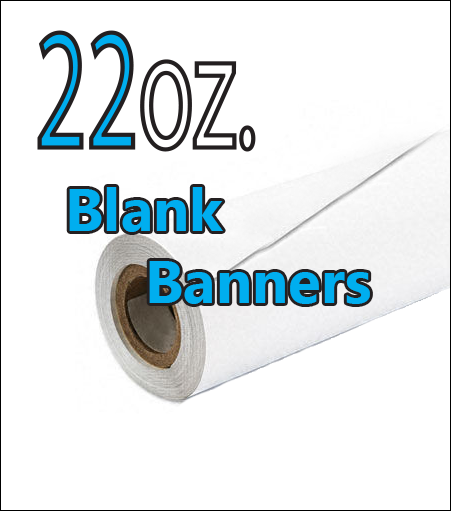 22oz Heavy-Duty Vinyl Banner Blanks