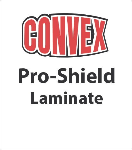 Convex® PRO-SHIELD™ Laminate