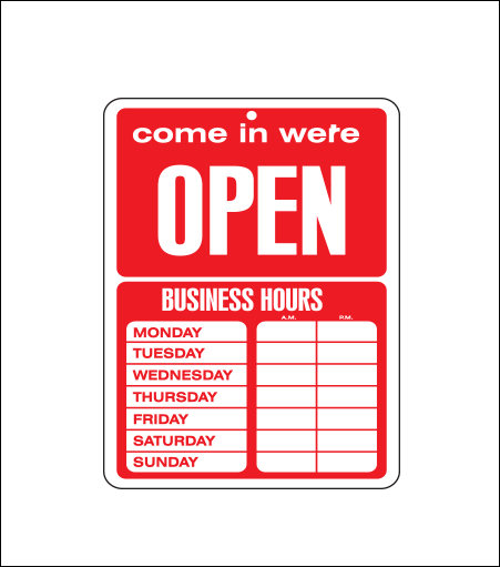 Economical Business Hours Sign