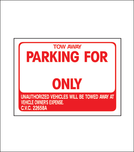 Parking for ______ Only Sign