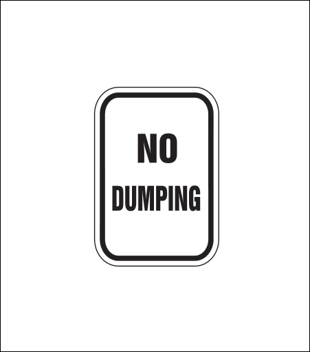 """No Dumping"" Sign"