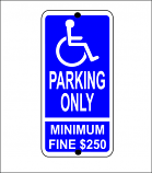Handicapped Parking Only - Minimum Fine Regulatory Sign