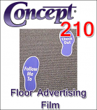 Concept® 210 Floor Advertising Film (By The Roll)
