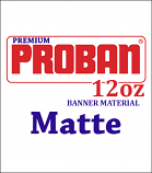 ProBan® Premium 12oz. Double Sided Matte Banner Material