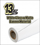13oz White Gloss & Matte Banner Material (By the Roll)