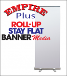 Empire PLUS Roll-Up Stay Flat Banner Media